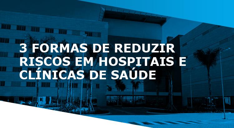 HOSPITAIS E CLINICAS DE SAÚDE