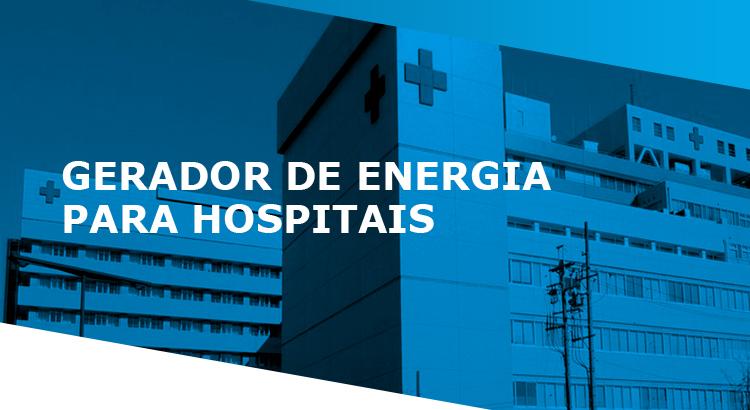 Gerador de energia para hospitais