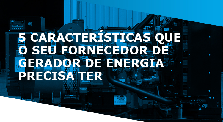 fornecedor de gerador de energia