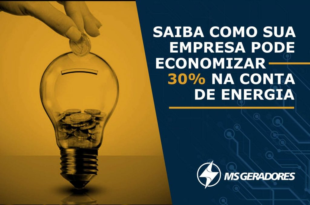 SAIBA COMO SUA EMPRESA PODE ECONOMIZAR 30% NA CONTA DE ENERGIA!